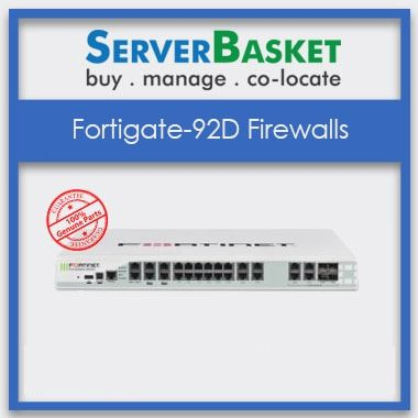 FortiGate-92D Firewalls, Buy FortiGate-92D Firewalls, Purchase FortiGate-92D Firewall at online store