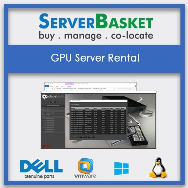 Buy GPU Dedicated Server Rental Plan Online From Server Basket, Purchase GPU Dedicated Server At Best Cheap Price