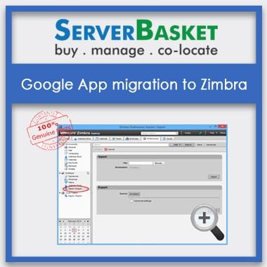 Google App migration to Zimbra