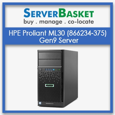 HPE Proliant ML30 Server | Buy HP ML30 Gen9 Server Online | Latest HP ML30 Gen9 Server at Reasonable Price