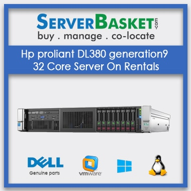 Hp Proliant DL380 Generation9 32 Core Server On Rentals , HP Servers on Rental In India