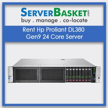 Buy Hp Proliant DL380 Gen9 24 Core Server In India On Rental , Buy HP Rack Servers On Rent In India