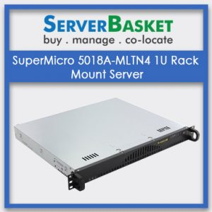 SuperMicro 5018A-MLTN4 1U Rack Mount Server