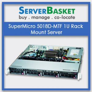 SuperMicro 5018D-MTF 1U Rack Mount Server