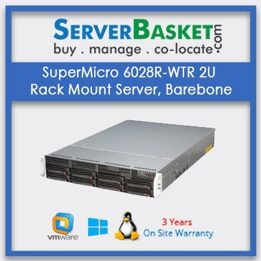 SuperMicro 6028R-WTR 2U Rack Mount Server, Barebone | SuperMicro 2U Rack Server | Supermicro Server Barebone