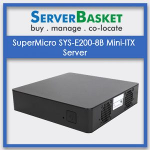SuperMicro SYS-E200-8B Mini-ITX Server