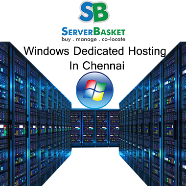 Windows Dedicated Hosting Chennai