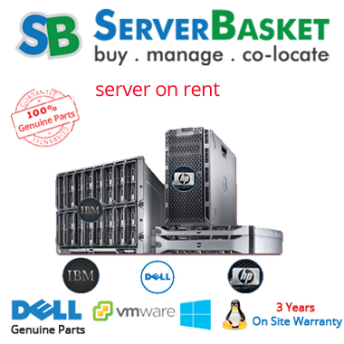 Dell, IBM, HP Servers On Rent