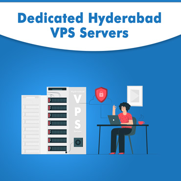 Dedicated VPS Server Hosting Hyderabad