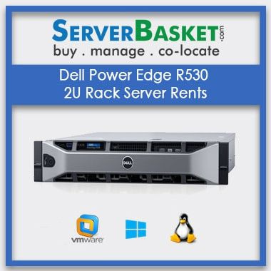Get Dell Power Edge R530 2U Rack Server Rent