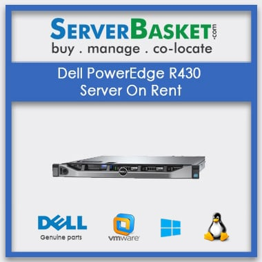Buy Dell PowerEdge R430 Server On Rental In India