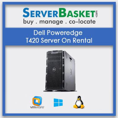 Buy Dell Poweredge T420 Server On Rental In India