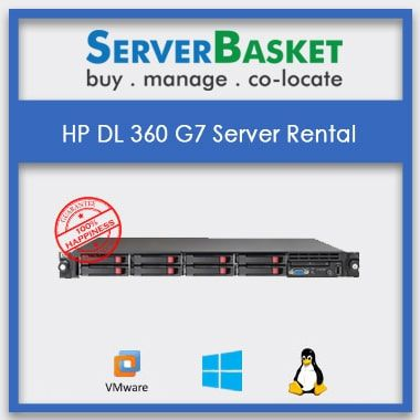 HP DL360 G7 Server on Rental,HP DL360 G7 Server on Rental | HP Proliant servers