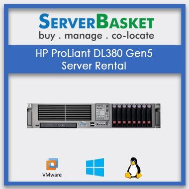 Lease HP ProLiant DL380 Gen5 Server at Cheap Price from Server Basket, HP DL380 G5 Server on Rental