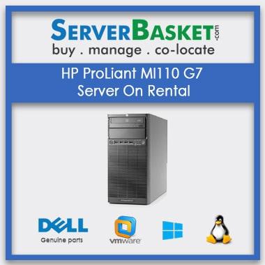 Buy HP ProLiant ML110 G6 Servers On Rental In India , Server Rental