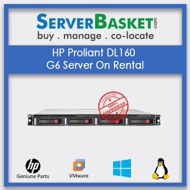 HP Proliant DL160 G6 Server On Rental, HP DL160 Gen6 Server Rental