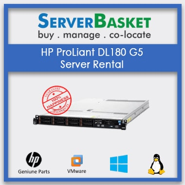 Get HP Proliant DL180 G5 Server on Rent for Cheap Price on Server Basket Online Portal