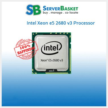 Buy Intel Xeon E5-2680 V3 Processor Online at lowest price from Server Basket