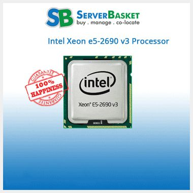 Buy Intel Xeon e5-2690 v3 processor at lowest price from Server Basket