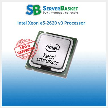 Intel Xeon e5-2620v3 2.4ghz 6-Core Processor | Buy Intel Xeon E5-2620 V3 Online | Intel Xeon Processors Online