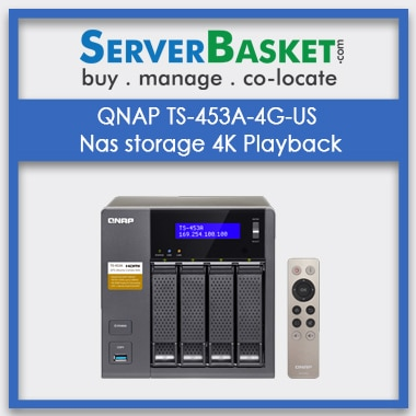 Buy QNAP TS-453A-4G-US Nas storage 4K Playback In India