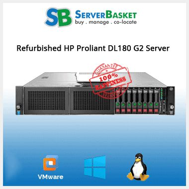 Refurbished HP Proliant DL180 G2 Server | HP servers