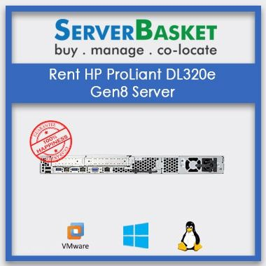 Rent HP ProLiant DL320e Gen8 Server for Lowest Price Online