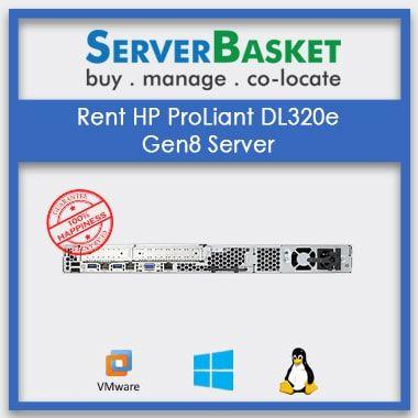 Rent HP ProLiant DL320e Gen8 Server for Lowest Price Online
