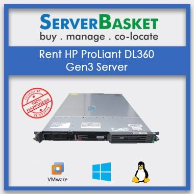 Rent HP ProLiant DL360 Gen3 Server for Cheap Price from Server Basket,Rent HP ProLiant DL360 G3 Server