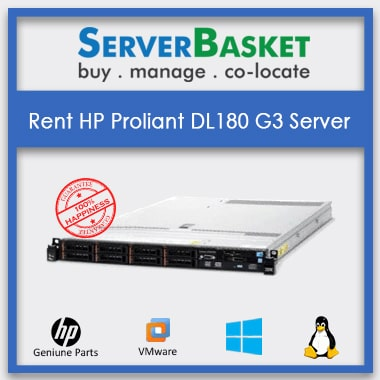 Rent HP proliant DL180 G3 Server from Server Basket,Rent HP DL180 G3 Server
