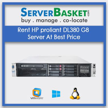 Buy HP proliant DL380 G8 Server At Best Price In India ,Hp server Rental