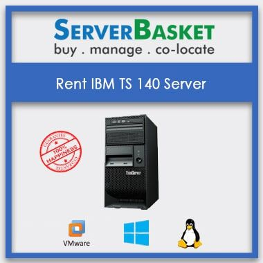 Rent IBM TS140 Server for Lowest Price from Server Basket, Rent IBM TS 140 Server