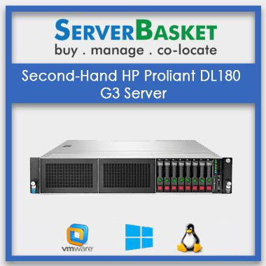 Second-Hand HP Proliant DL180 G3 Server | HP servers