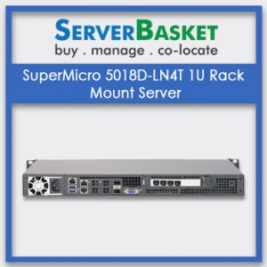 SuperMicro 5018D-LN4T 1U Rack Mount Server
