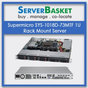 Supermicro SYS-1018D-73MTF 1U Rack Mount Server