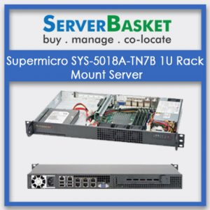 Supermicro SYS-5018A-TN7B 1U Rack Mount Server