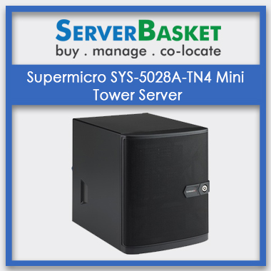 Supermicro SYS-5028A-TN4 Mini Tower Server