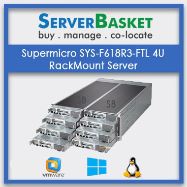 Supermicro SYS-F618R3-FTL 4U RackMount Server | SuperMicro 4U Rackmount Server | SuperMicro Rack Server Online
