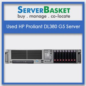 Used HP Proliant DL380 G5 Server