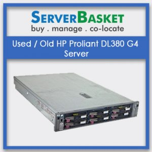 Used Old HP Proliant DL380 G4 Server