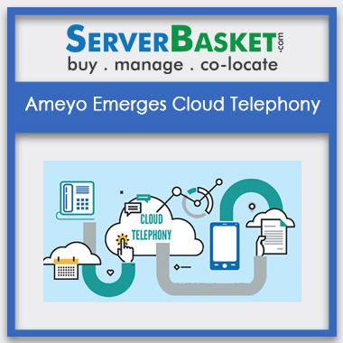 Buy Ameyo Emerges Cloud Telephony In India
