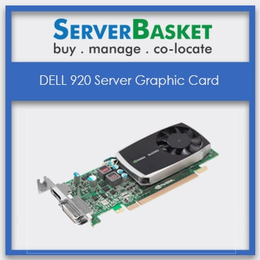 dell 920 graphic cards, DELL 920 Server Graphic Card