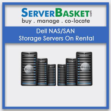 Get Dell NAS SAN Server Storage On Rental In India