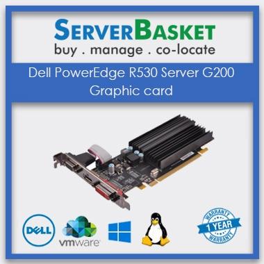 Dell R530 Graphic card, Dell R530 G200 Graphic card