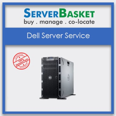Dell Server Service In Noida, Dell Server Services in India, Server Services, Server Services in Noida