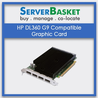 HP DL360 graphic card, HP DL360 G9 compatible graphic card