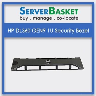 hp dl360 security bezel, HP DL360 GEN9, HP DL360 GEN9 1U Security Bezel