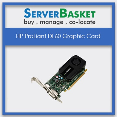 HP DL60 graphic card, HP ProLiant DL60 Graphic Card