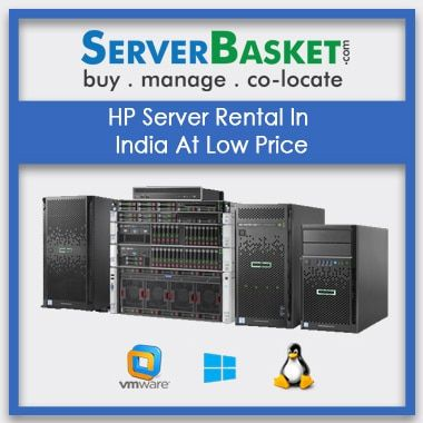 HP Server Rental In India At Low Price | HP Proliant servers
