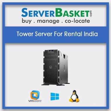 Buy Tower Server On Rental In India